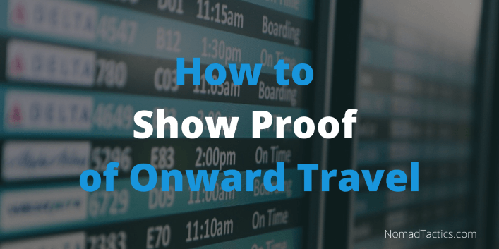 How to Show Proof of Onward Travel