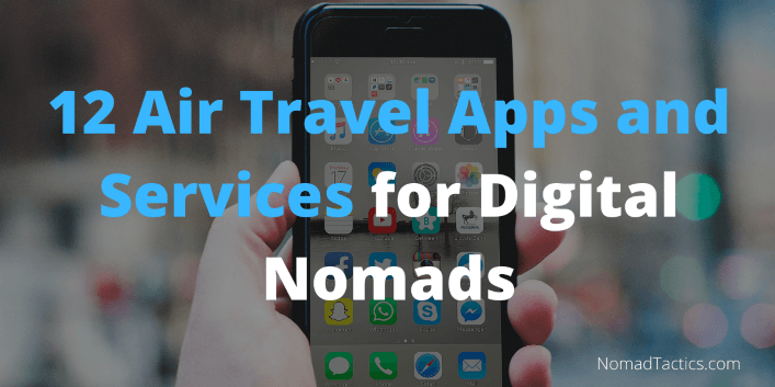 12 Air Travel Apps and Services for Digital Nomads