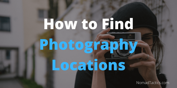 How to Find Photography Locations (1)